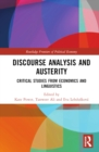 Image for Discourse analysis and austerity: critical studies from economics and linguistics