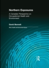 Image for Northern exposures: a Canadian perspective on occupational health and environment