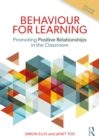 Image for Behaviour for learning: promoting positive relationships in the classroom