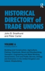 Image for Historical Directory of Trade Unions: v. 6: Including Unions in: - Edited Title : Vol. 6,