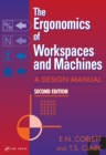 Image for The ergonomics of workspaces and machines: a design manual