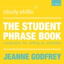 Image for The student phrase book  : vocabulary for writing at university