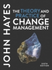 Image for The theory and practice of change management