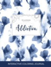 Image for Adult Coloring Journal : Addiction (Pet Illustrations, Blue Orchid)