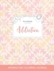 Image for Adult Coloring Journal : Addiction (Pet Illustrations, Pastel Elegance)