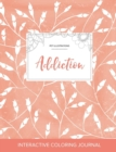 Image for Adult Coloring Journal : Addiction (Pet Illustrations, Peach Poppies)