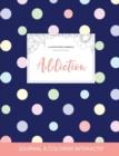Image for Journal de Coloration Adulte : Addiction (Illustrations D'Animaux, Pois)