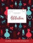 Image for Journal de Coloration Adulte : Addiction (Illustrations D'Animaux, Chats)