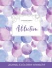 Image for Journal de Coloration Adulte : Addiction (Illustrations D'Animaux, Bulles Violettes)