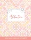 Image for Journal de Coloration Adulte : Addiction (Illustrations D'Animaux, Elegance Pastel)