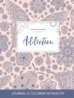 Image for Journal de Coloration Adulte : Addiction (Illustrations D'Animaux, Coccinelle)