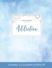 Image for Journal de Coloration Adulte : Addiction (Illustrations D'Animaux, Cieux Degages)