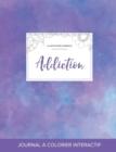 Image for Journal de Coloration Adulte : Addiction (Illustrations D'Animaux, Brume Violette)