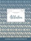 Image for Journal de Coloration Adulte : Addiction (Illustrations de Papillons, Tribal)