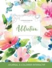 Image for Journal de Coloration Adulte : Addiction (Illustrations de Papillons, Floral Pastel)