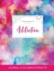 Image for Journal de Coloration Adulte : Addiction (Illustrations de Papillons, Toile ARC-En-Ciel)