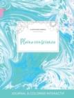 Image for Journal de Coloration Adulte : Pleine Conscience (Illustrations D'Animaux, Bille Turquoise)