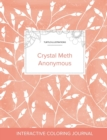Image for Adult Coloring Journal : Crystal Meth Anonymous (Turtle Illustrations, Peach Poppies)