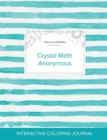 Image for Adult Coloring Journal : Crystal Meth Anonymous (Turtle Illustrations, Turquoise Stripes)