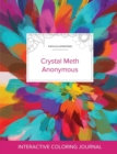 Image for Adult Coloring Journal : Crystal Meth Anonymous (Turtle Illustrations, Color Burst)