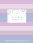 Image for Adult Coloring Journal : Crystal Meth Anonymous (Turtle Illustrations, Pastel Stripes)