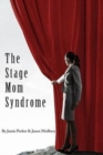 Image for The Stage Mom Syndrome