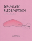 Image for Seamless Redemption - Second Chances Series, Book 3