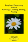 Image for Langham Elementary School: Growing, Learning, Sharing, Caring