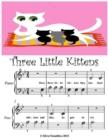 Image for Three Little Kittens - Beginner Tots Piano Sheet Music