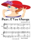 Image for Dear If You Change - Easy Piano Sheet Music Junior Edition