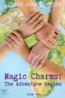Image for Magic Charms : The Adventure Begins