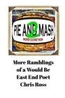 Image for More Ramblings of a Would Be East End Poet