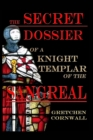 Image for Secret Dossier of a Knight Templar