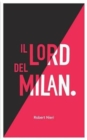 Image for Il Lord del Milan