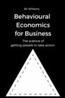 Image for Behavioural Economics for Business