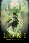 Image for LOKI WHERE MISCHIEF LIES
