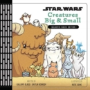 Image for Star Wars Creatures Big & Small