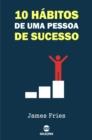 Image for 10 Habitos de uma pessoa de sucesso