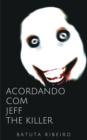 Image for Acordando com Jeff, the killer