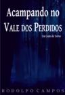 Image for Acampando no Vale dos Perdidos: um conto de terror
