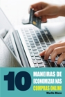 Image for 10 Maneiras de economizar nas compras online