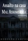 Image for Assalto na casa mal assombrada: um conto de terror