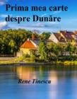 Image for Prima mea carte despre Dunare