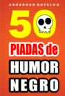 Image for 50 Piadas de humor negro