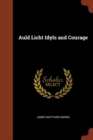 Image for Auld Licht Idyls and Courage