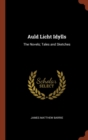 Image for Auld Licht Idylls : The Novels; Tales and Sketches