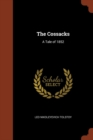 Image for The Cossacks : A Tale of 1852