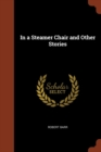 Image for In a Steamer Chair and Other Stories
