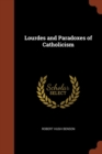 Image for Lourdes and Paradoxes of Catholicism