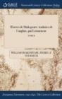 Image for �uvres de Shakspeare: traduties de l'anglais, par Letourneur; TOME II
